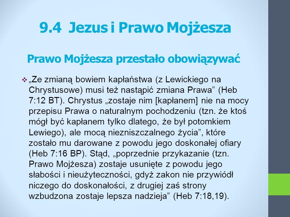 Prawo Mojżesza przestało obowiązywać