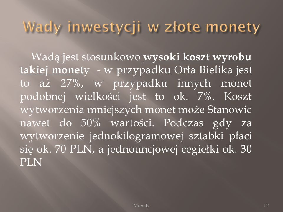 Wady inwestycji w złote monety