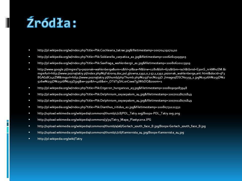 Źródła: http://pl.wikipedia.org/w/index.php title=Plik:Cochlearia_tatrae.jpg&filetimestamp=20070429171410.