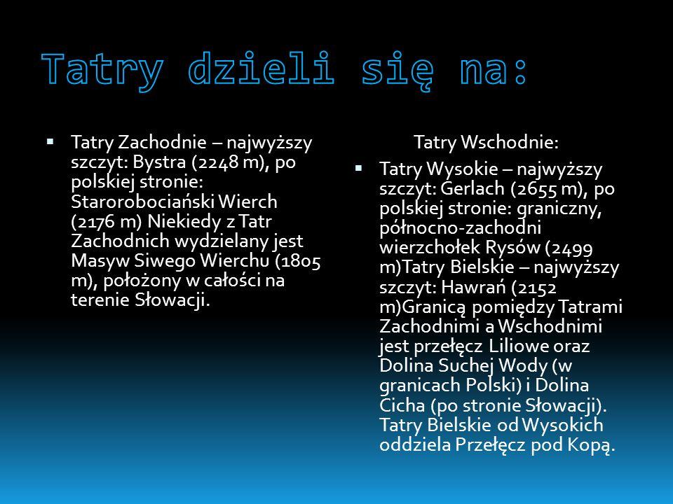 Tatry dzieli się na: