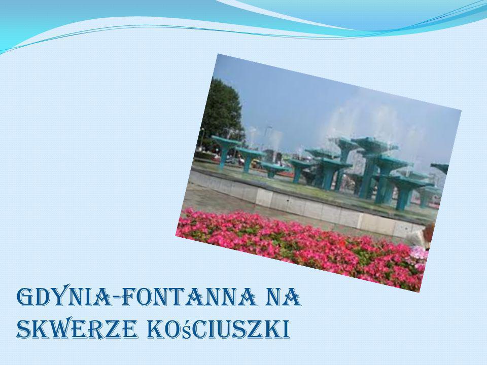 Gdynia-fontanna na Skwerze Kościuszki