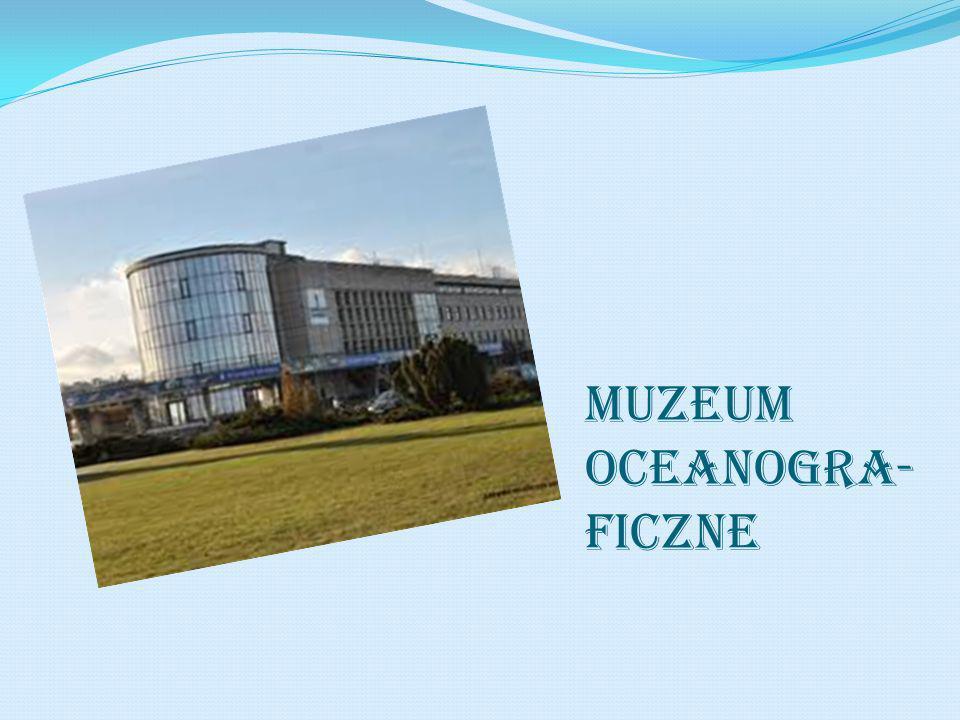 Muzeum oceanogra-ficzne