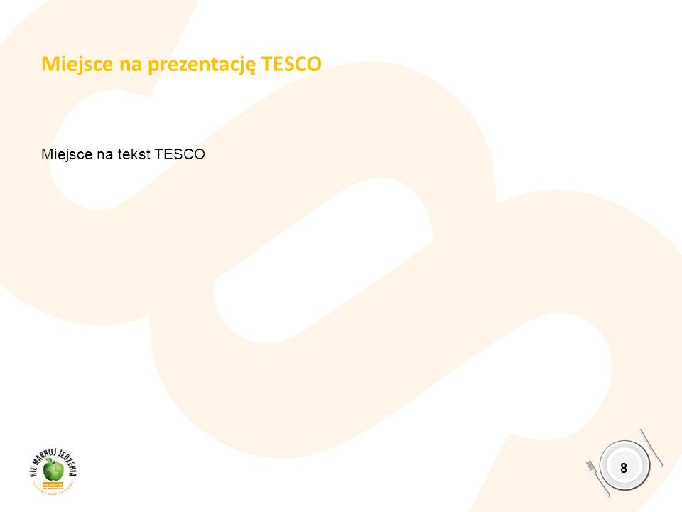 Miejsce na prezentację TESCO