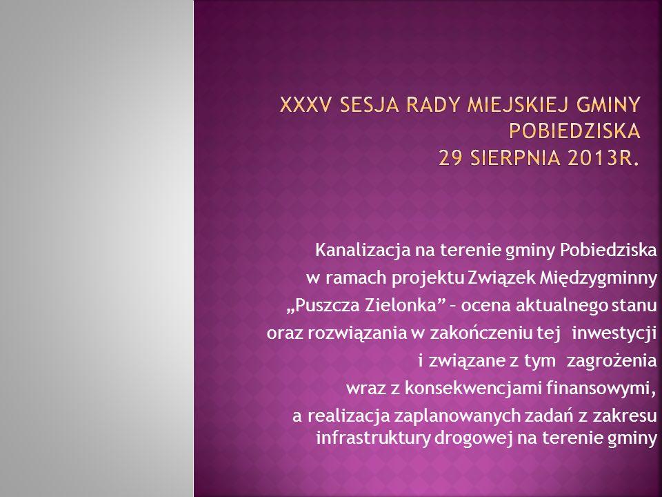XXXV sesja Rady Miejskiej Gminy Pobiedziska 29 sierpnia 2013r.