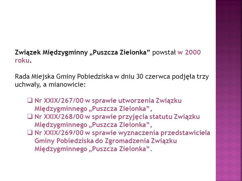 """Związek Międzygminny """"Puszcza Zielonka powstał w 2000 roku."""