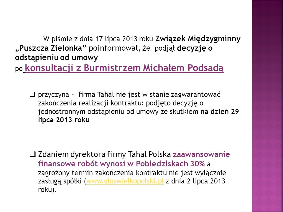 """W piśmie z dnia 17 lipca 2013 roku Związek Międzygminny """"Puszcza Zielonka poinformował, że podjął decyzję o odstąpieniu od umowy"""