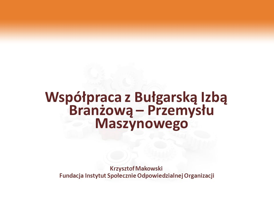 Współpraca z Bułgarską Izbą Branżową – Przemysłu Maszynowego