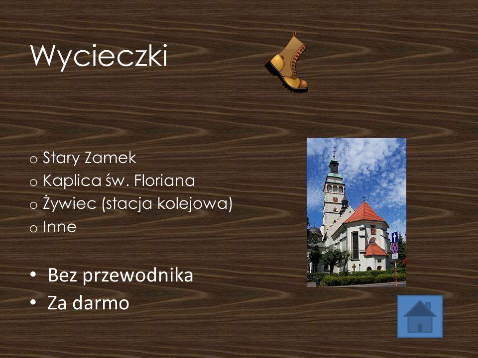 Wycieczki Bez przewodnika Za darmo Stary Zamek Kaplica św. Floriana