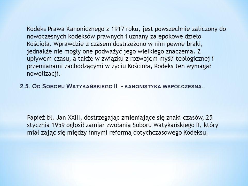 2.5. Od Soboru Watykańskiego II - kanonistyka współczesna.