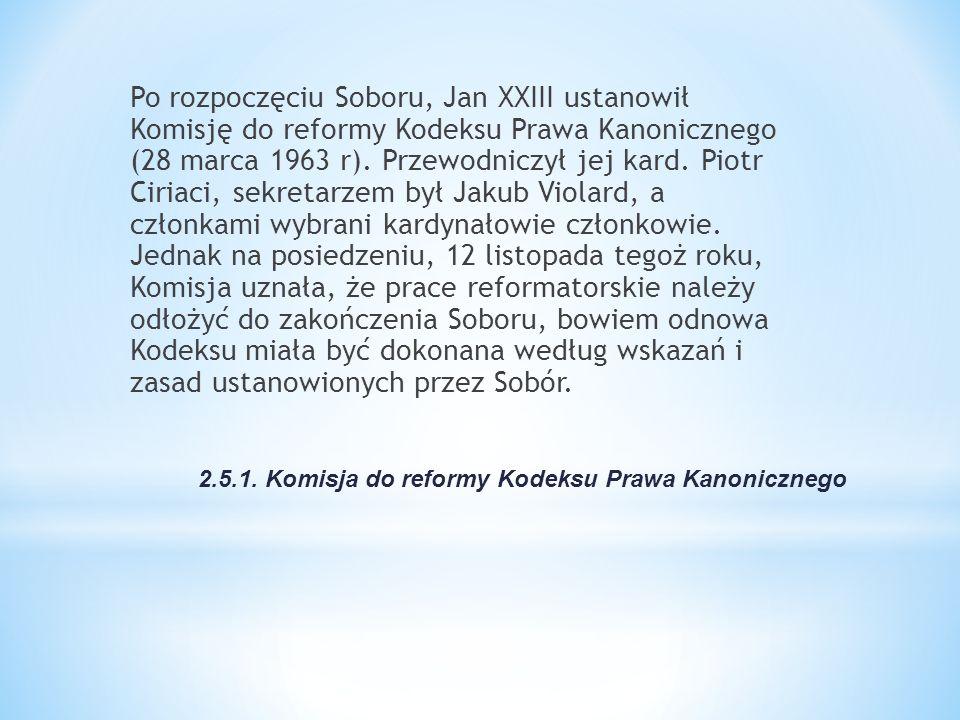 2.5.1. Komisja do reformy Kodeksu Prawa Kanonicznego