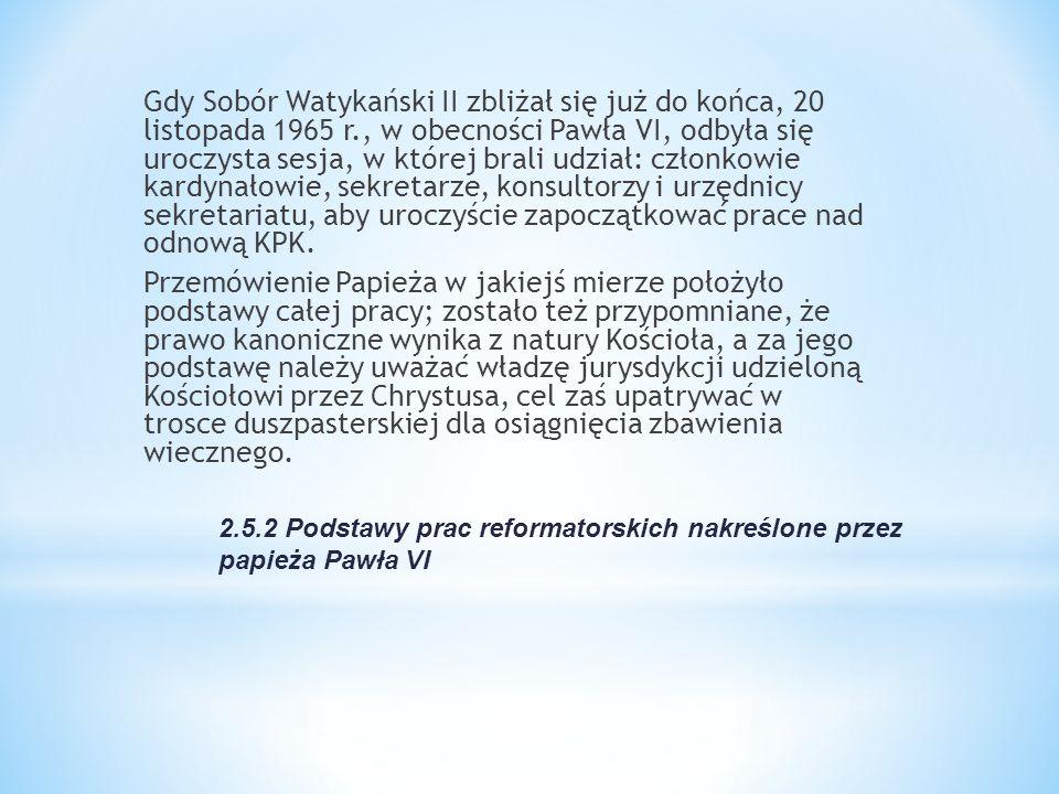 2.5.2 Podstawy prac reformatorskich nakreślone przez papieża Pawła VI