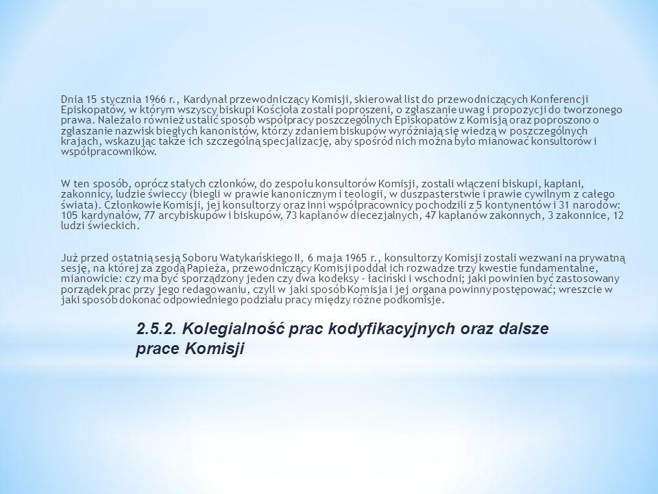 2.5.2. Kolegialność prac kodyfikacyjnych oraz dalsze prace Komisji