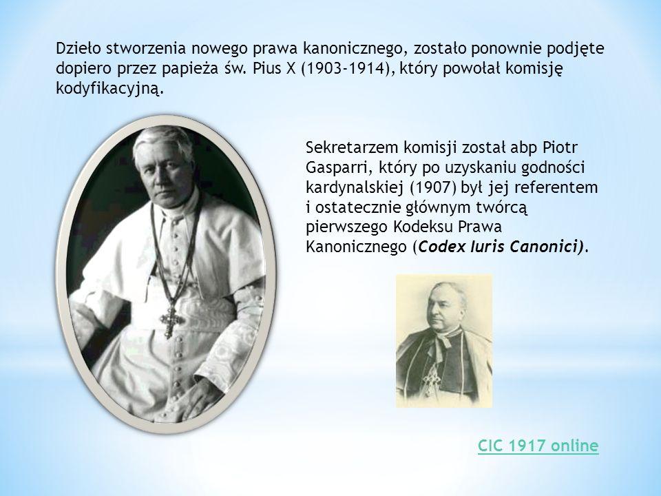 Dzieło stworzenia nowego prawa kanonicznego, zostało ponownie podjęte dopiero przez papieża św. Pius X (1903-1914), który powołał komisję kodyfikacyjną.