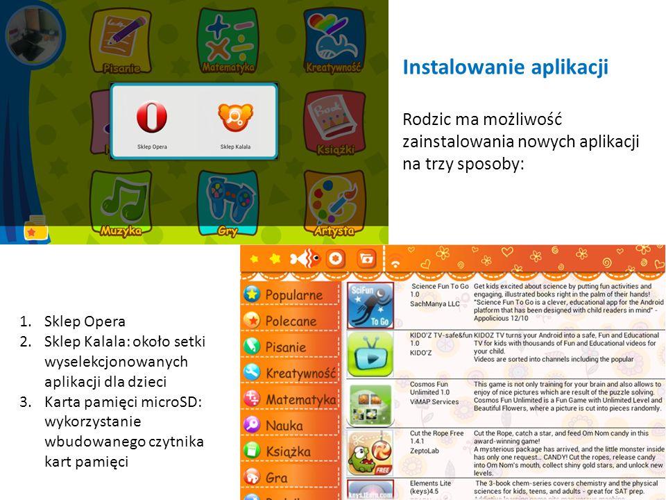 Instalowanie aplikacji Rodzic ma możliwość zainstalowania nowych aplikacji na trzy sposoby: