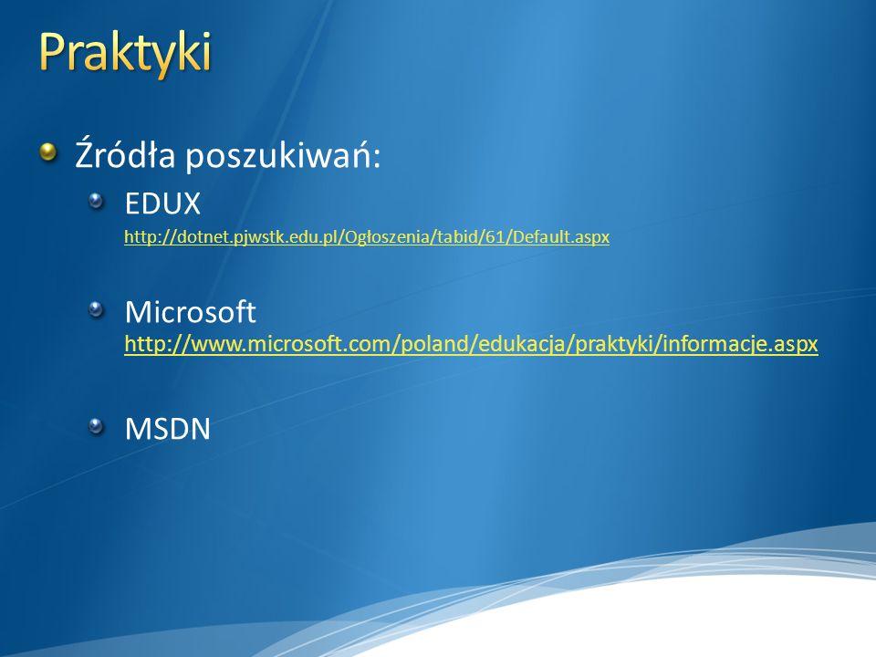 Praktyki Źródła poszukiwań: EDUX