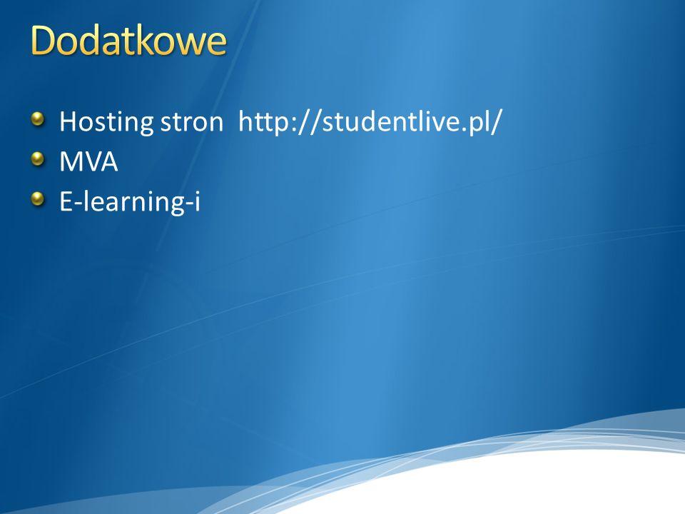 Dodatkowe Hosting stron http://studentlive.pl/ MVA E-learning-i