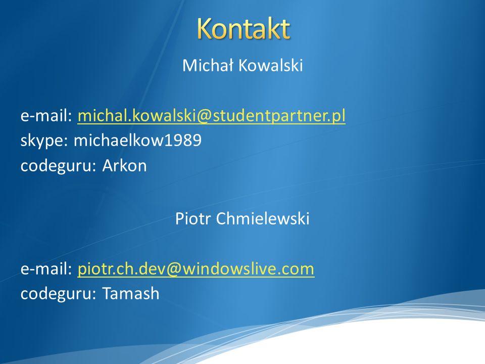 Kontakt Michał Kowalski e-mail: michal.kowalski@studentpartner.pl