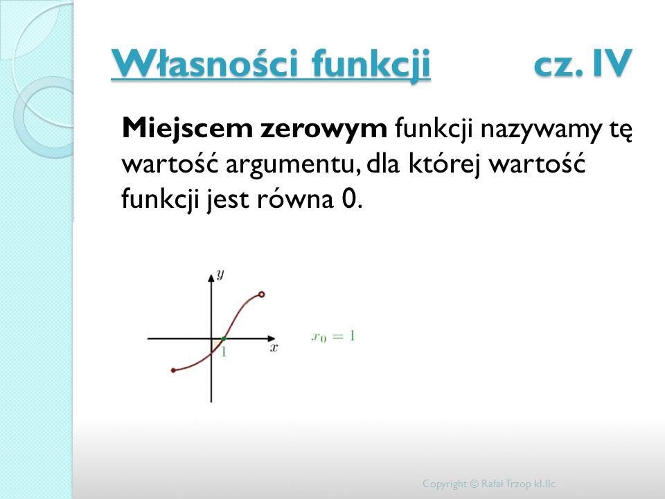 Własności funkcji cz. IV