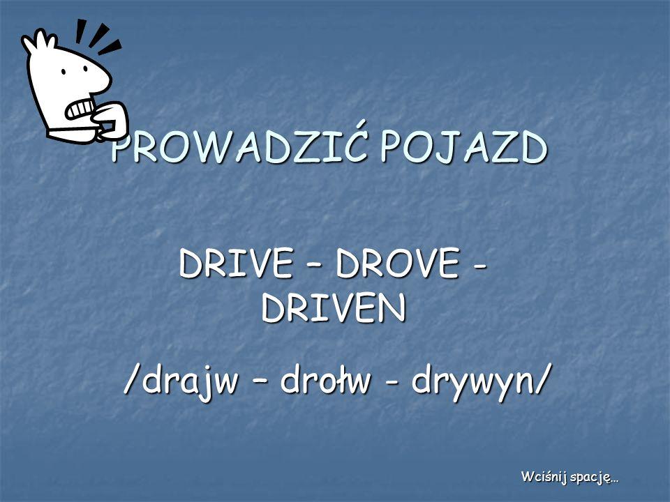 /drajw – drołw - drywyn/