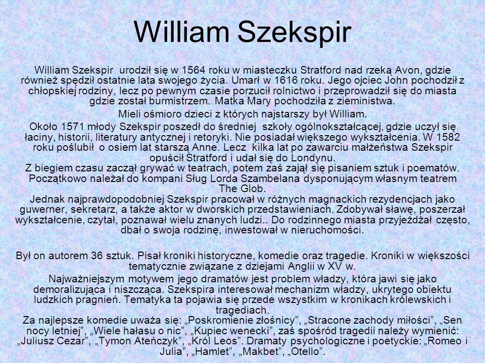 Mieli ośmioro dzieci z których najstarszy był William.