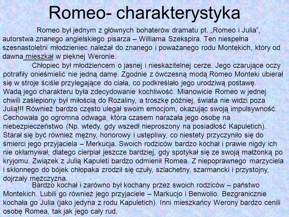 Romeo- charakterystyka