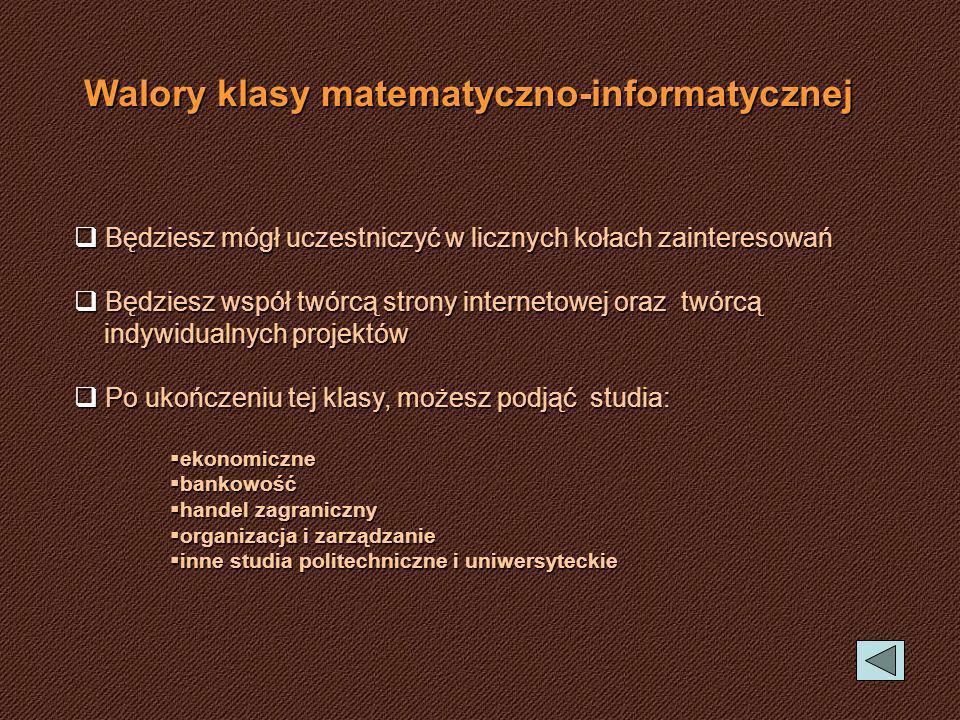 Walory klasy matematyczno-informatycznej