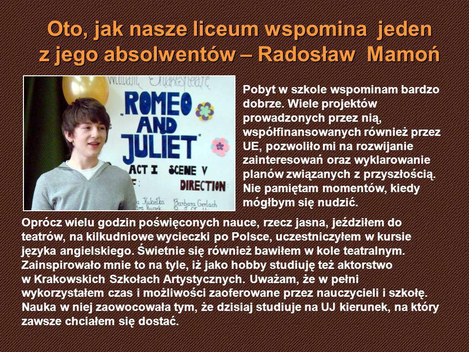 Oto, jak nasze liceum wspomina jeden z jego absolwentów – Radosław Mamoń