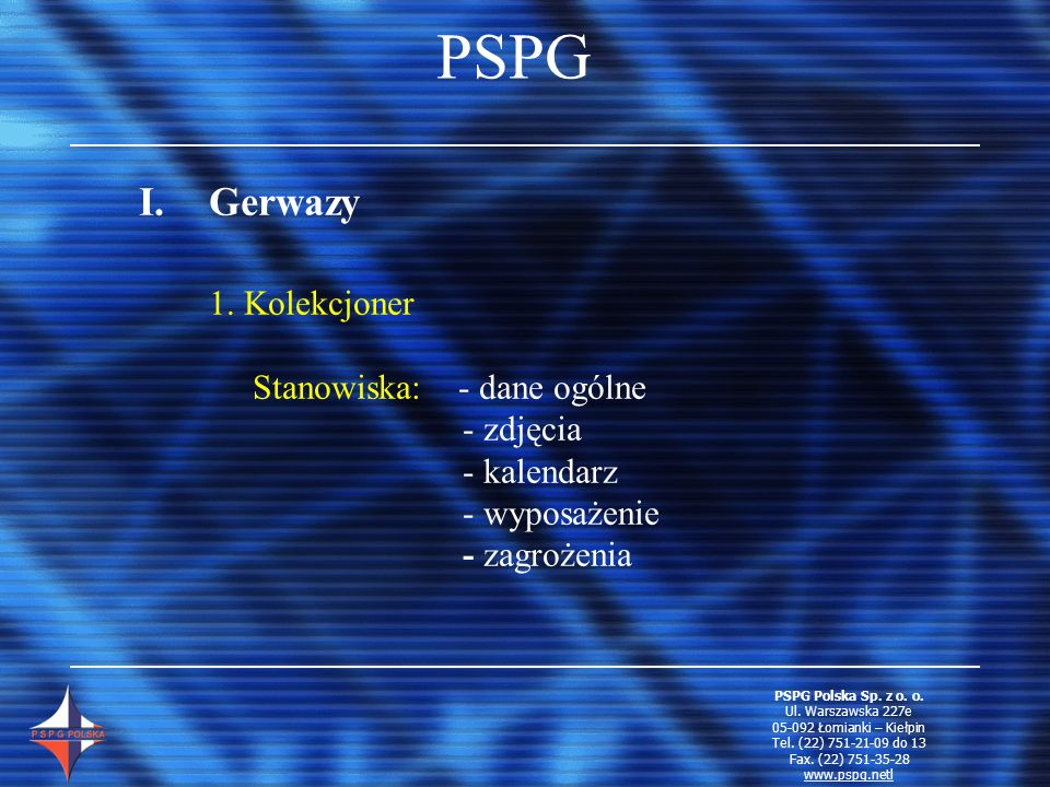 PSPG Gerwazy 1. Kolekcjoner Stanowiska: - dane ogólne - zdjęcia
