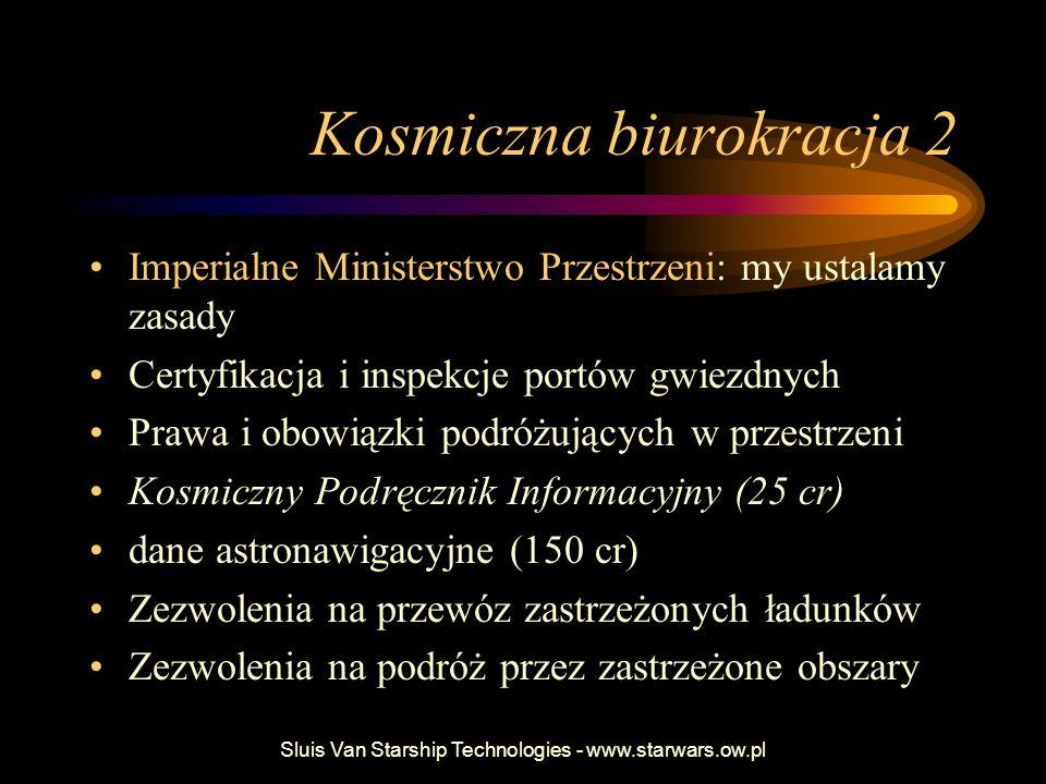 Kosmiczna biurokracja 2