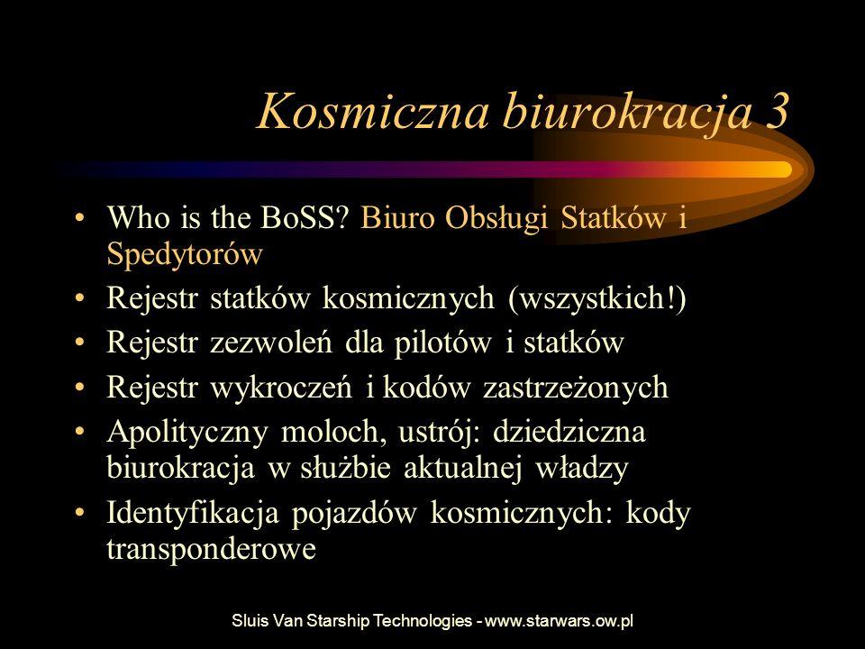 Kosmiczna biurokracja 3