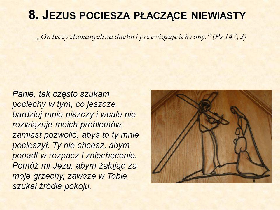 8. Jezus pociesza płaczące niewiasty