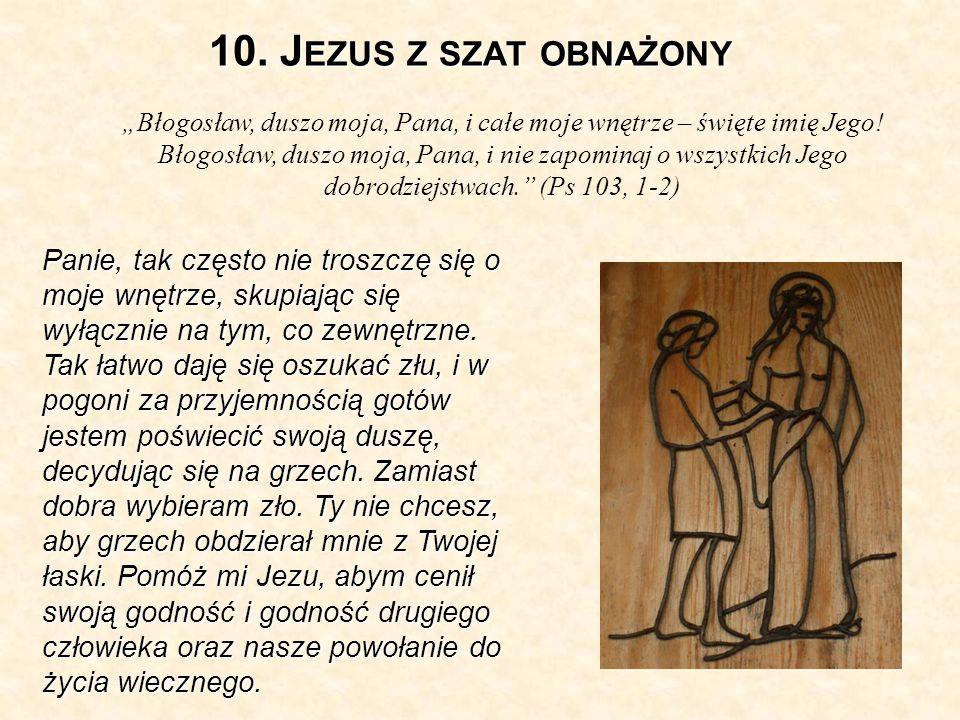 10. Jezus z szat obnażony