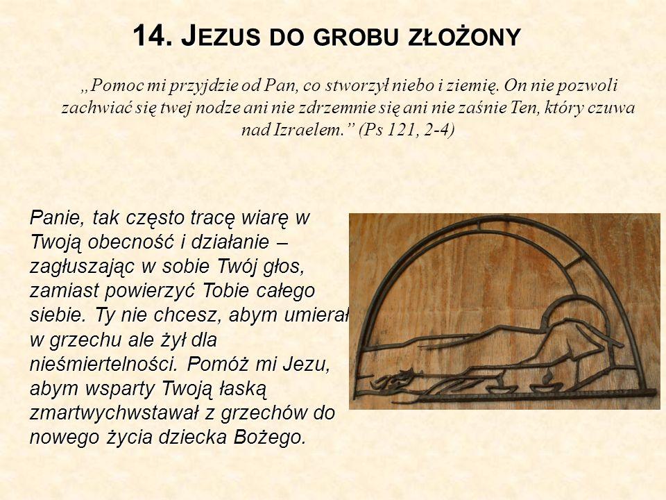 14. Jezus do grobu złożony