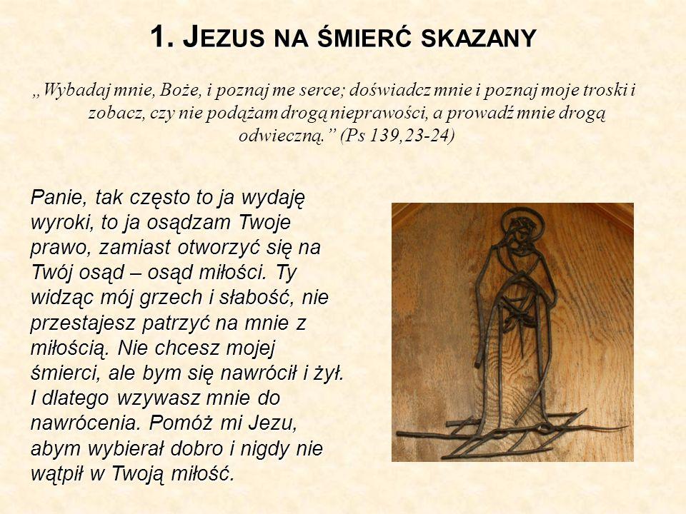 1. Jezus na śmierć skazany