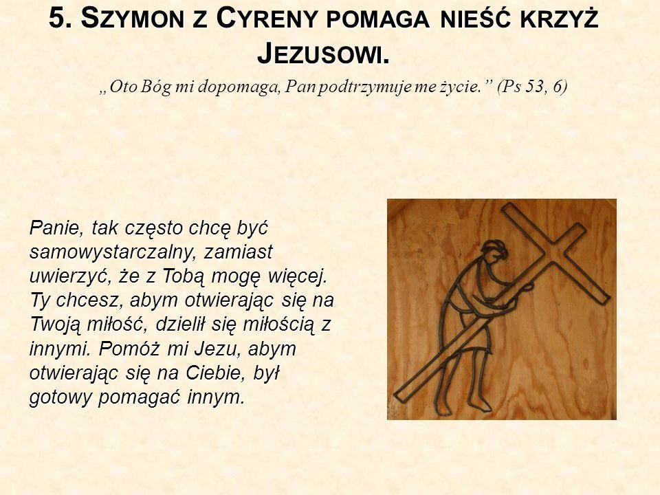 5. Szymon z Cyreny pomaga nieść krzyż Jezusowi.