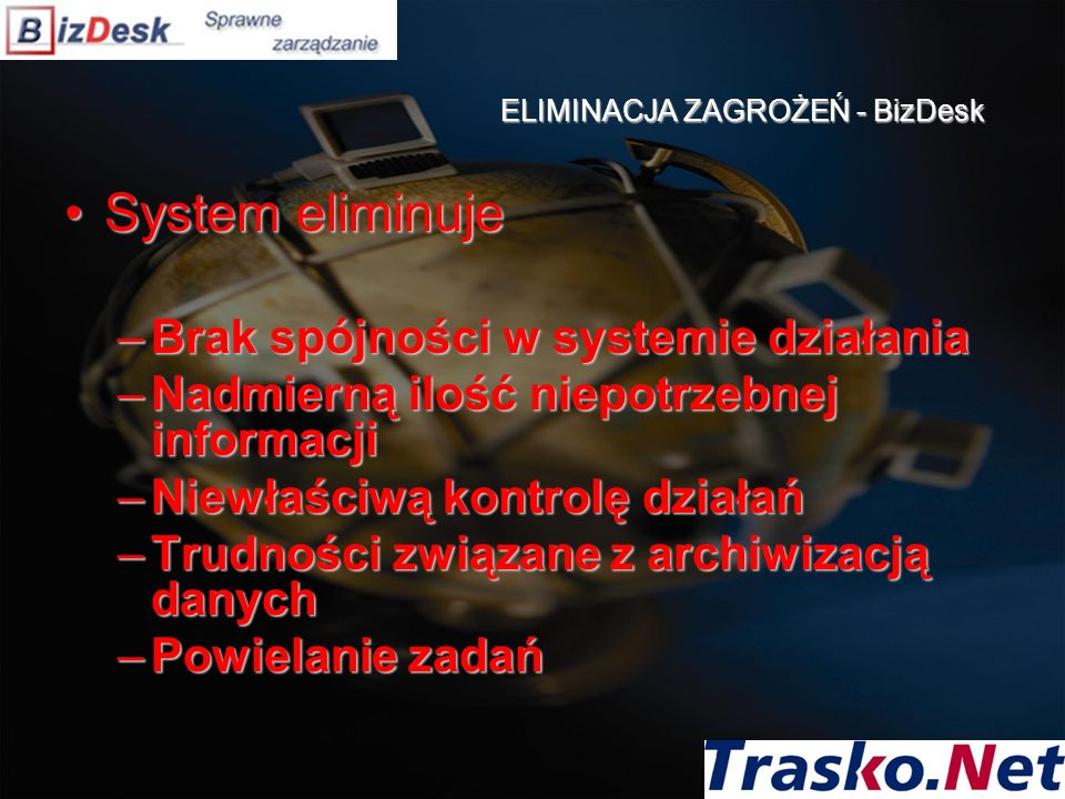 ELIMINACJA ZAGROŻEŃ - BizDesk