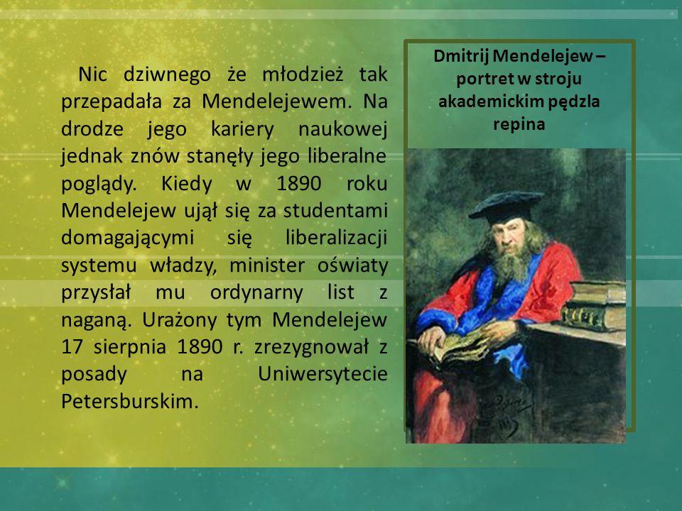 Dmitrij Mendelejew – portret w stroju akademickim pędzla repina