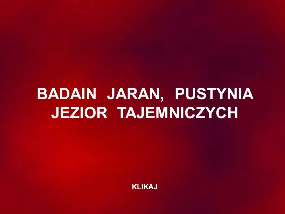 BADAIN JARAN, PUSTYNIA JEZIOR TAJEMNICZYCH