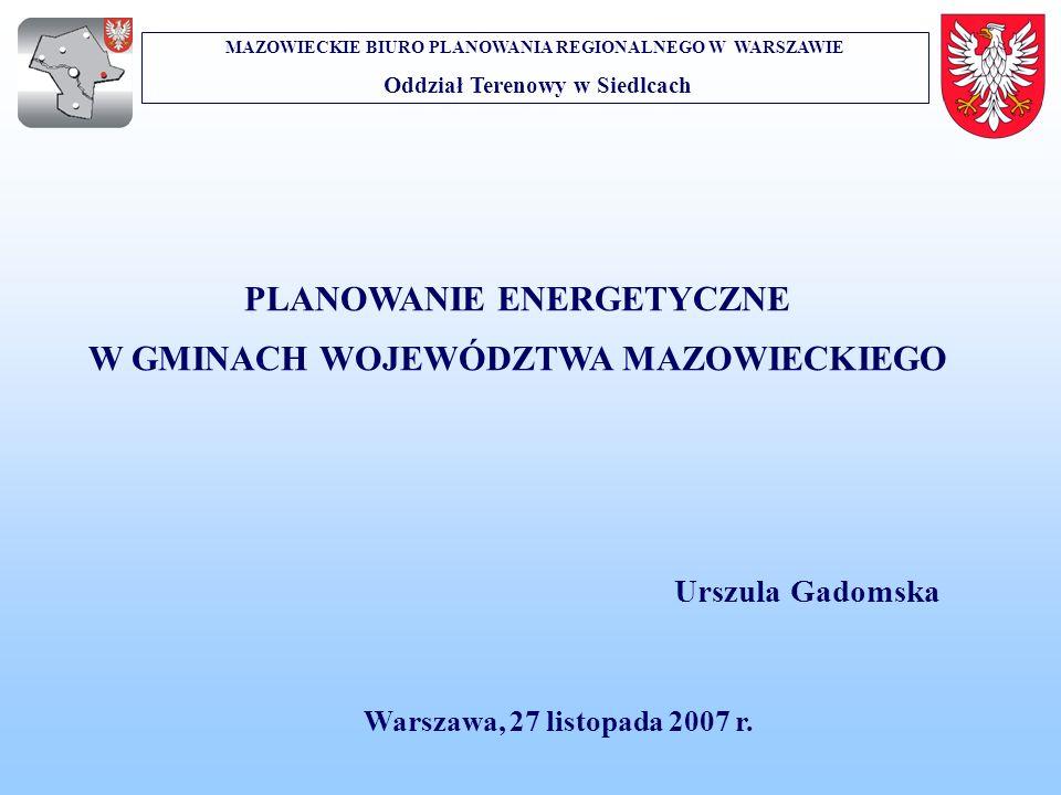 PLANOWANIE ENERGETYCZNE W GMINACH WOJEWÓDZTWA MAZOWIECKIEGO