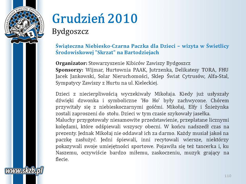 Grudzień 2010 Bydgoszcz Świąteczna Niebiesko-Czarna Paczka dla Dzieci – wizyta w Świetlicy Środowiskowej Skrzat na Bartodziejach.
