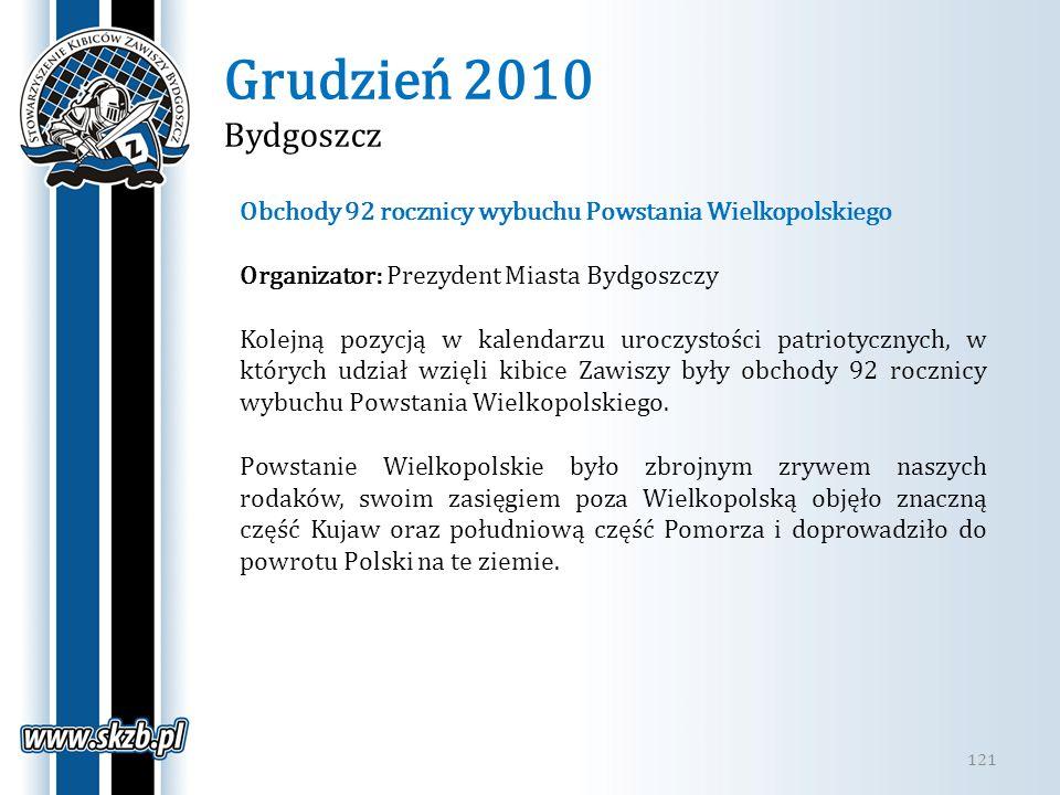 Grudzień 2010 Bydgoszcz Obchody 92 rocznicy wybuchu Powstania Wielkopolskiego. Organizator: Prezydent Miasta Bydgoszczy.