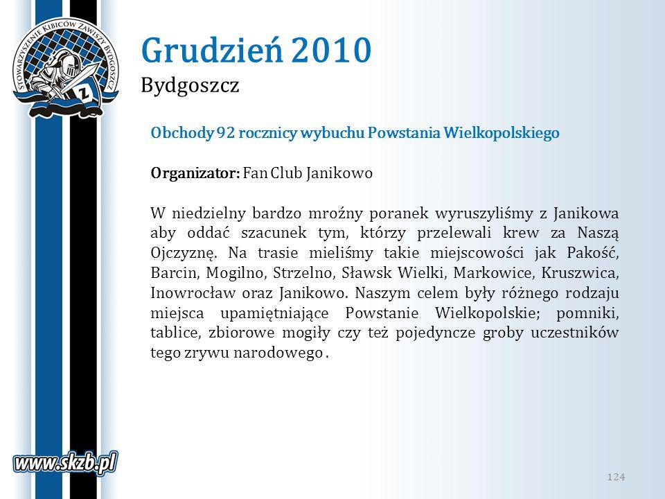 Grudzień 2010 Bydgoszcz Obchody 92 rocznicy wybuchu Powstania Wielkopolskiego. Organizator: Fan Club Janikowo.