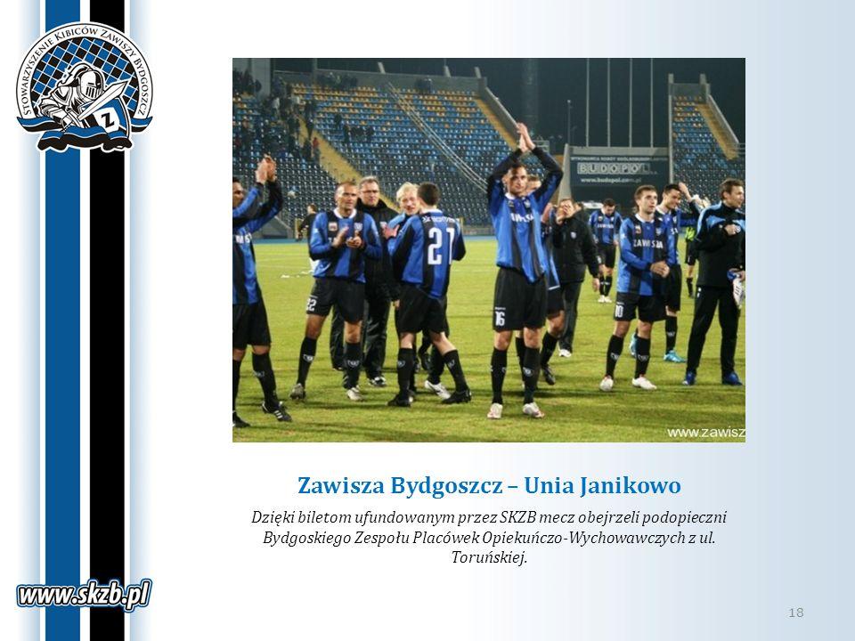 Zawisza Bydgoszcz – Unia Janikowo