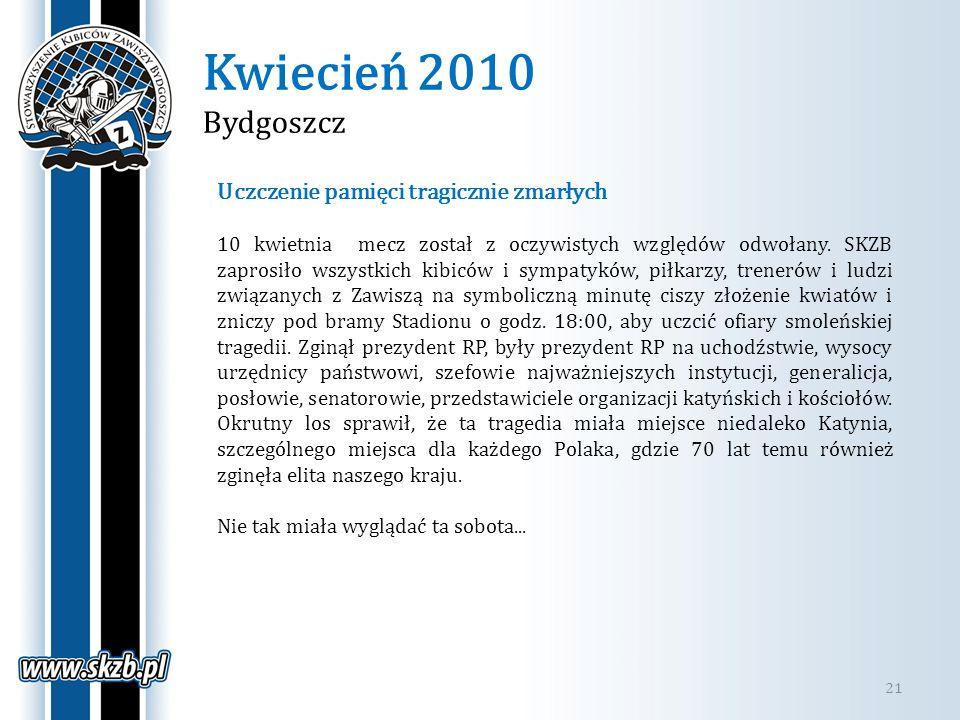 Kwiecień 2010 Bydgoszcz Uczczenie pamięci tragicznie zmarłych