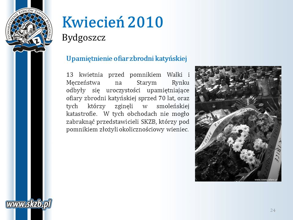 Kwiecień 2010 Bydgoszcz Upamiętnienie ofiar zbrodni katyńskiej