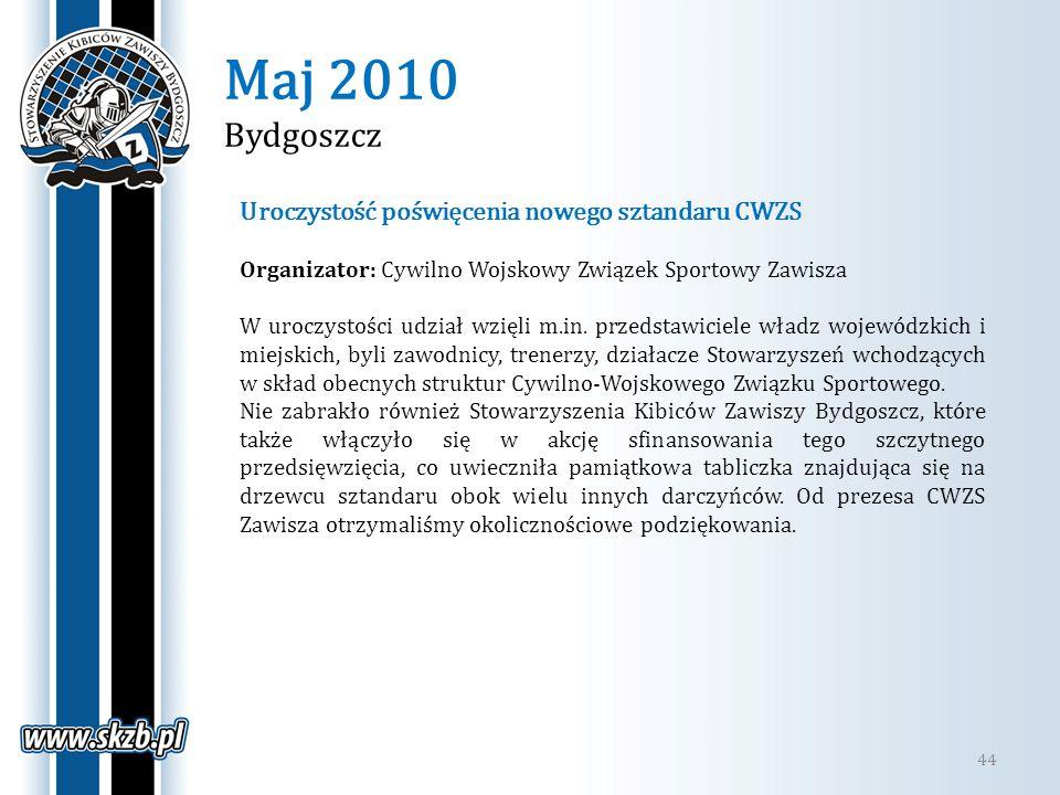 Maj 2010 Bydgoszcz Uroczystość poświęcenia nowego sztandaru CWZS