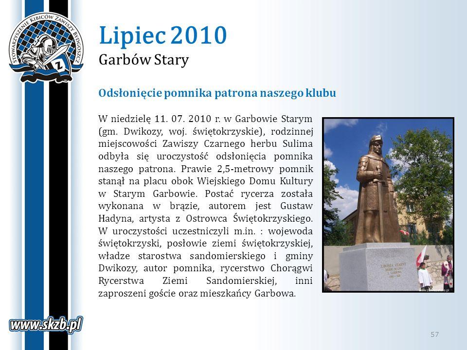 Lipiec 2010 Garbów Stary Odsłonięcie pomnika patrona naszego klubu