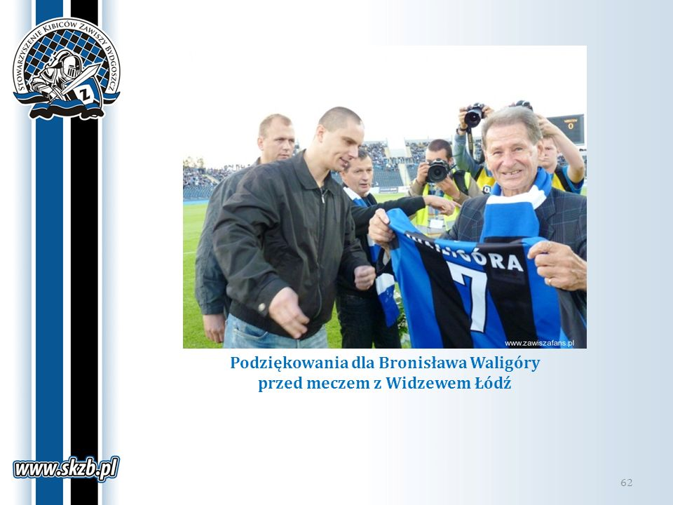 Podziękowania dla Bronisława Waligóry przed meczem z Widzewem Łódź