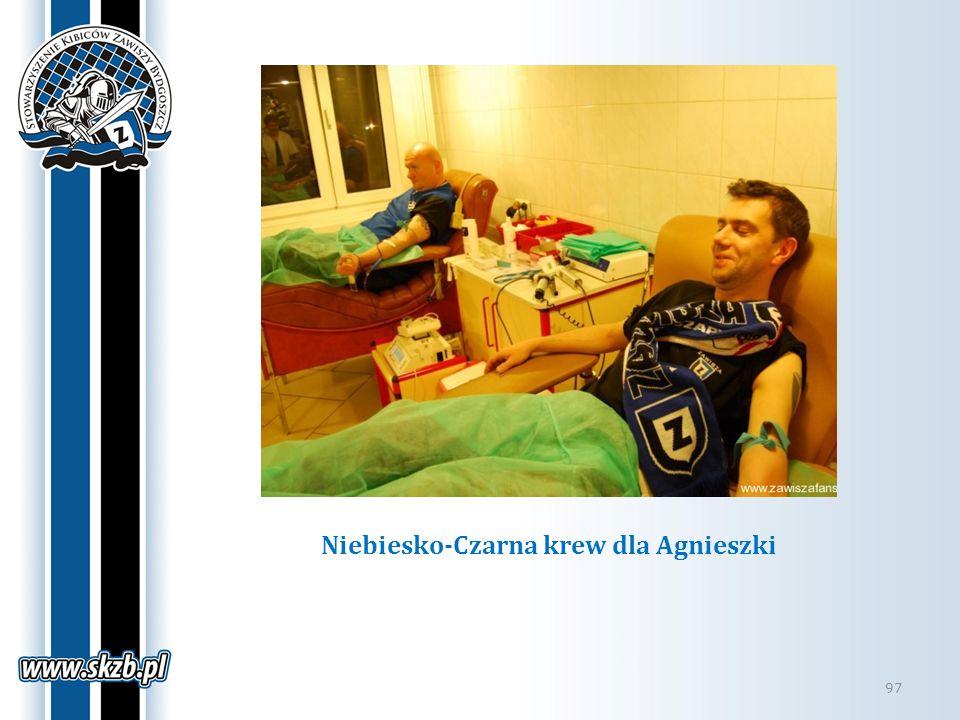Niebiesko-Czarna krew dla Agnieszki