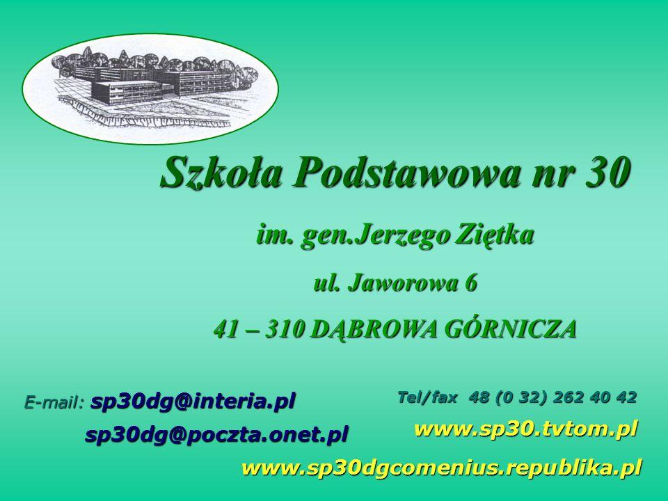 Szkoła Podstawowa nr 30 im. gen.Jerzego Ziętka ul. Jaworowa 6